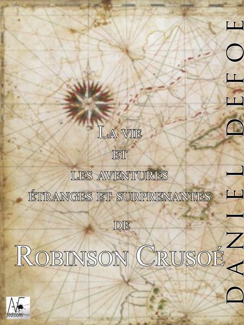 La vie et les aventures étranges et surprenantes de Robinson Crusoé