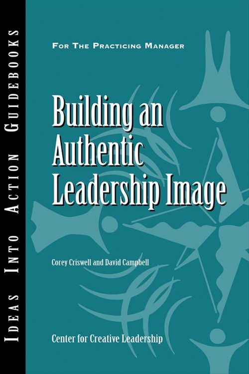 Building an Authentic Leadership Image