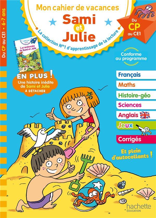 Mon cahier de  vacances Sami et Julie ; du CP au CE1