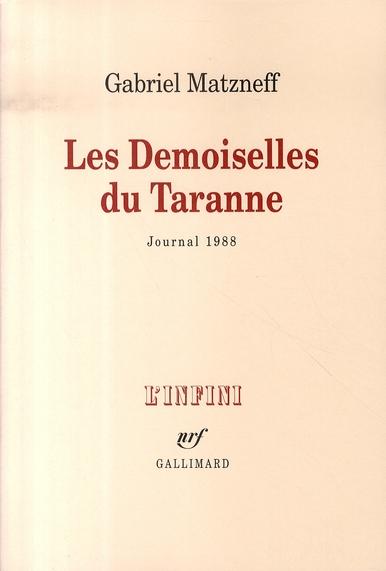 Les demoiselles du taranne ; journal 1988