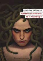 Vente Livre Numérique : Monstres et créatures de la mythologie  - Françoise Rachmuhl