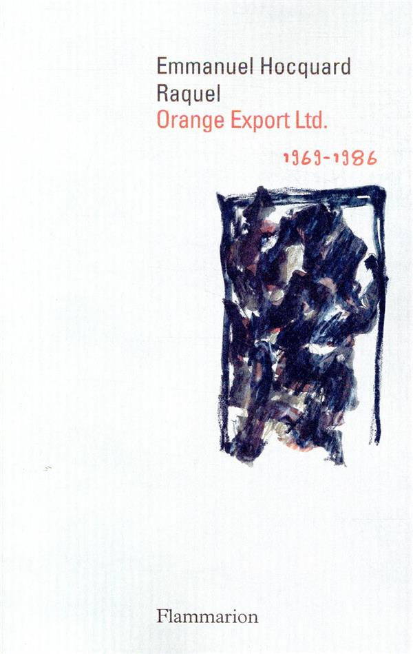 Orange Export Ltd ; 1969-1986