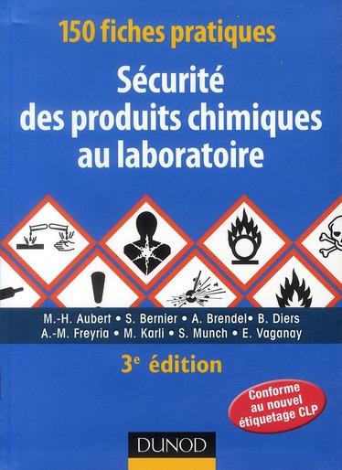 150 Fiches Pratiques De Securite Des Produits Chimiques Au Laboratoire (3e Edition)