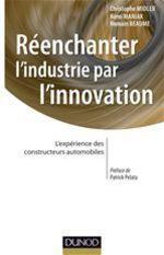 Réenchanter l'industrie par l'innovation  - Maniak - Beaume - Midler - Romain Beaume - Christophe Midler - Rémi Maniak