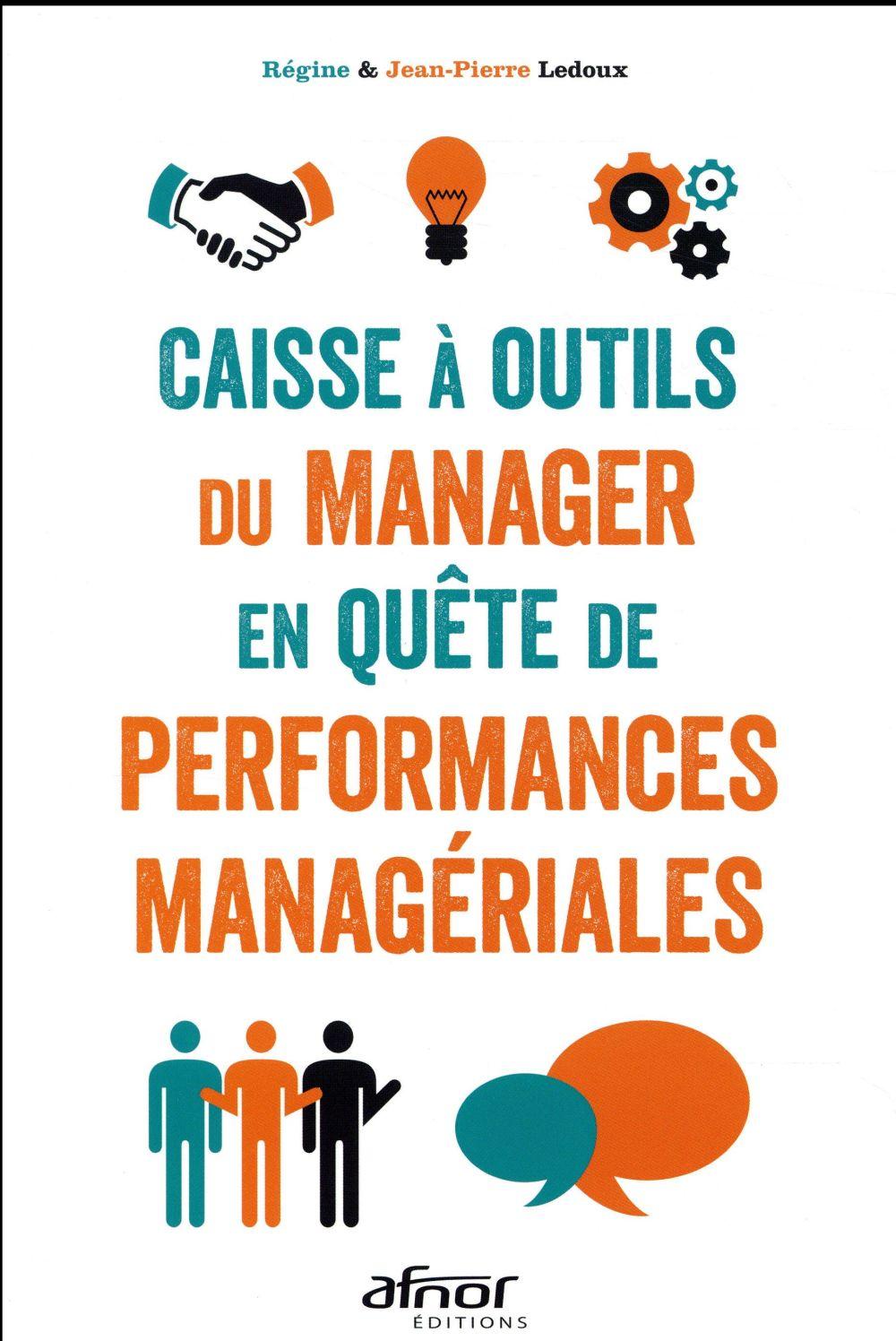 Caisse à outils du manager en quête de performances managériales (4e édition)
