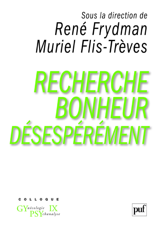 Vente EBooks : Recherche bonheur désespérément  - René FRYDMAN  - Muriel Flis-Trèves