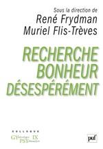 Vente EBooks : Recherche bonheur désespérément...  - René FRYDMAN - Muriel Flis-Trèves