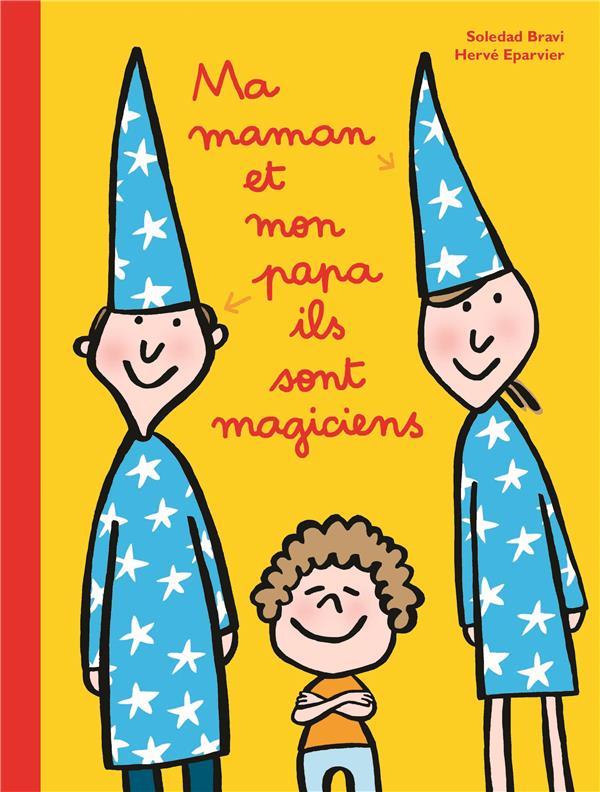 - MA MAMAN ET MON PAPA ILS SONT MAGICIENS