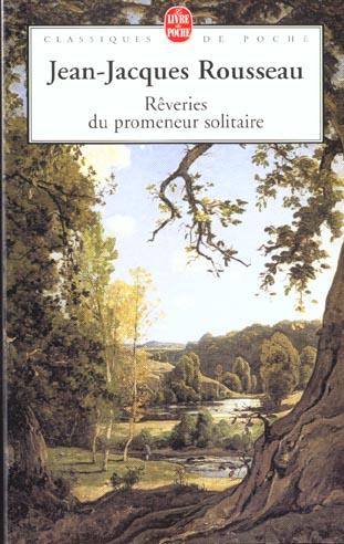 REVERIES DU PROMENEUR SOLITAIRE ROUSSEAU J-J.
