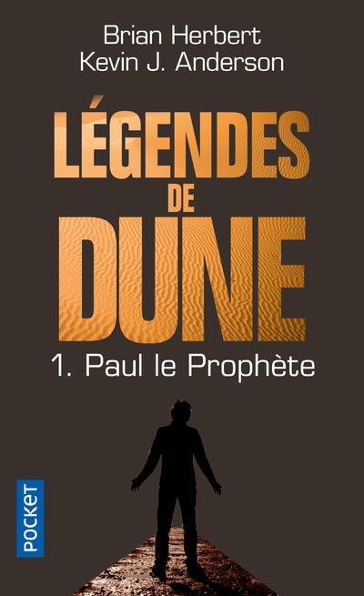 LEGENDES DE DUNE - TOME 1 PAUL LE PROPHETE - VOL01 Anderson Kevin J.