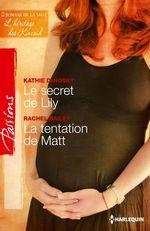 Vente Livre Numérique : Le secret de Lily - La tentation de Matt  - Kathie DeNosky - Rachel Bailey