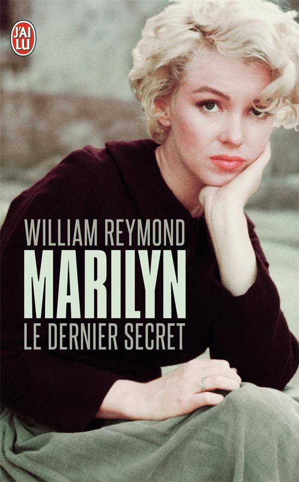 Marilyn ; le dernier secret