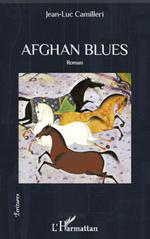 Afghan Blues  - Jean-Luc Camilleri - Jean-Luc Camilleri