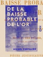 Vente EBooks : De la baisse probable de l'or  - Michel Chevalier