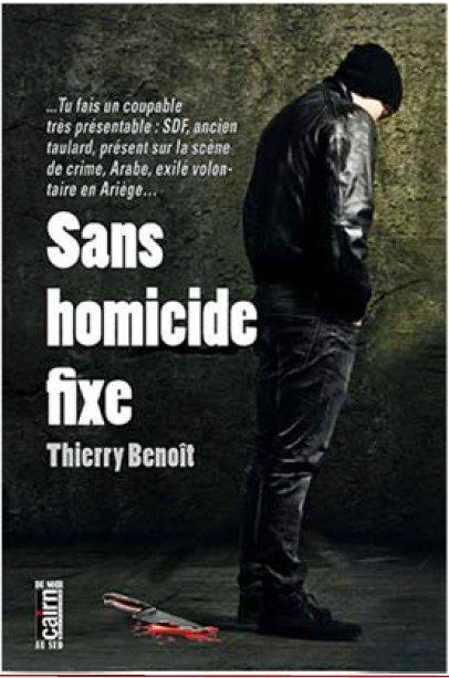SANS HOMICIDE FIXE Benoît Thierry