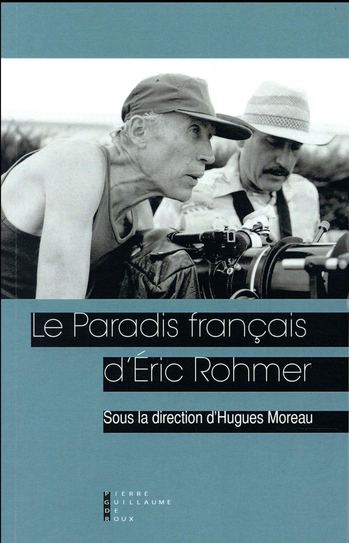 le paradis français d'Eric Rohmer