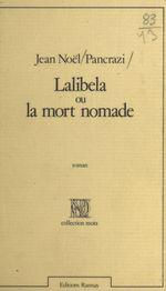 Vente Livre Numérique : Lalibela ou La mort nomade  - Jean-Noël Pancrazi