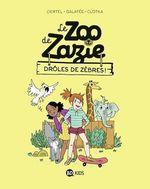 Le zoo de Zazie, Tome 01  - Galatée - Clotka - Pierre Oertel