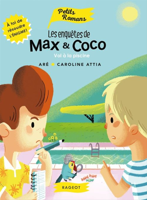 les enquêtes de Max et Coco ; vol à la piscine