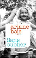 Vente EBooks : Sans oublier  - Ariane Bois