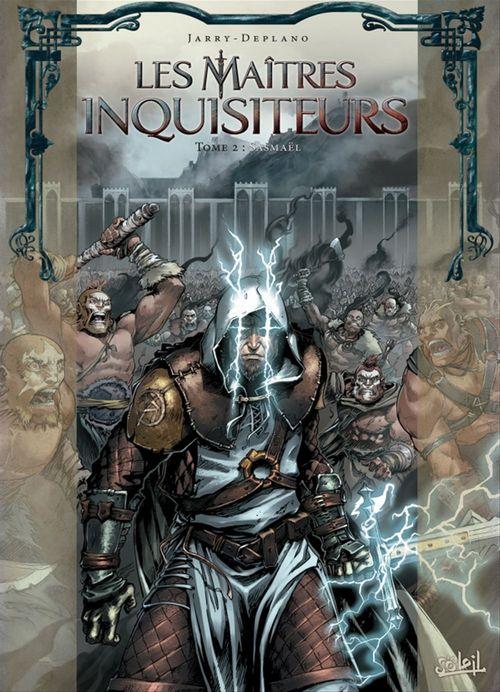 Les maîtres inquisiteurs T.2 ; Sasmaël