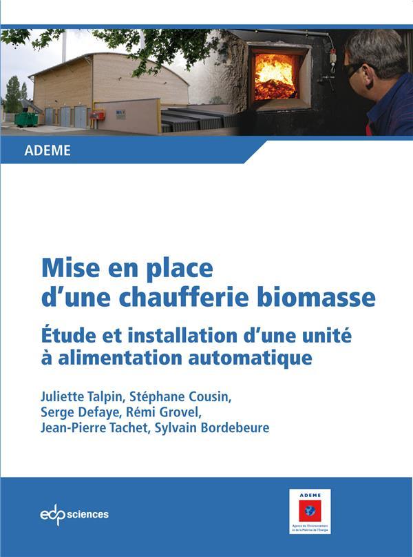 Mise en place d'une chaufferie biomasse