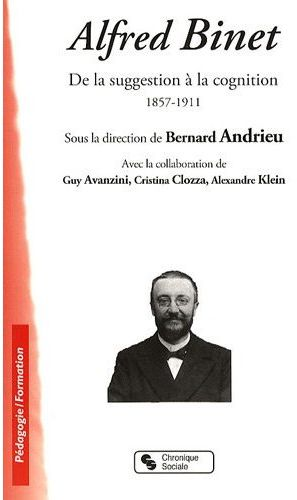 Alfred Binet ; de la suggestion à la cognition