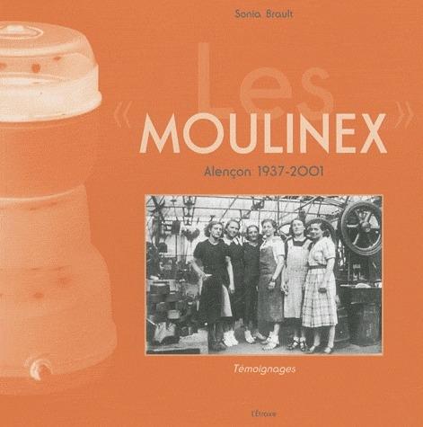 Moulinex ; Alençon, 1937-2001