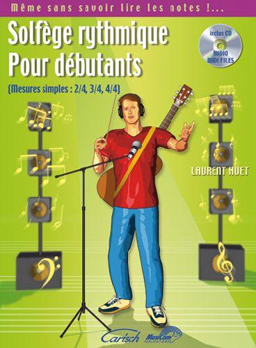 Solfege Rythmique Pour Debutants ; Mesures Simples 2/4, 3/4, 4/4