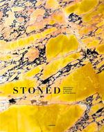 Stoned ; architects, designers & artists on the rocks