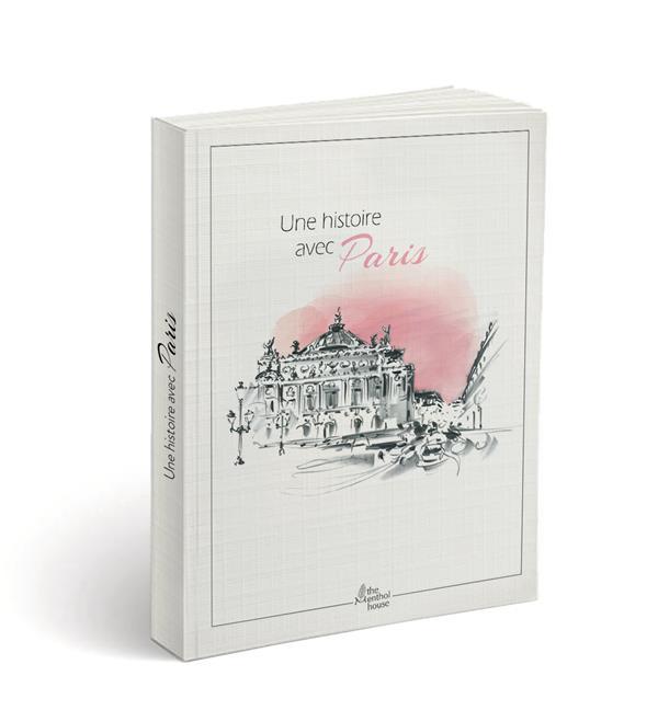 Une histoire avec Paris ; Opéra Garnier
