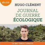 Vente AudioBook : Journal de guerre écologique  - Hugo Clément