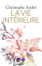 Vente EBooks : La Vie intérieure  - Christophe Andre