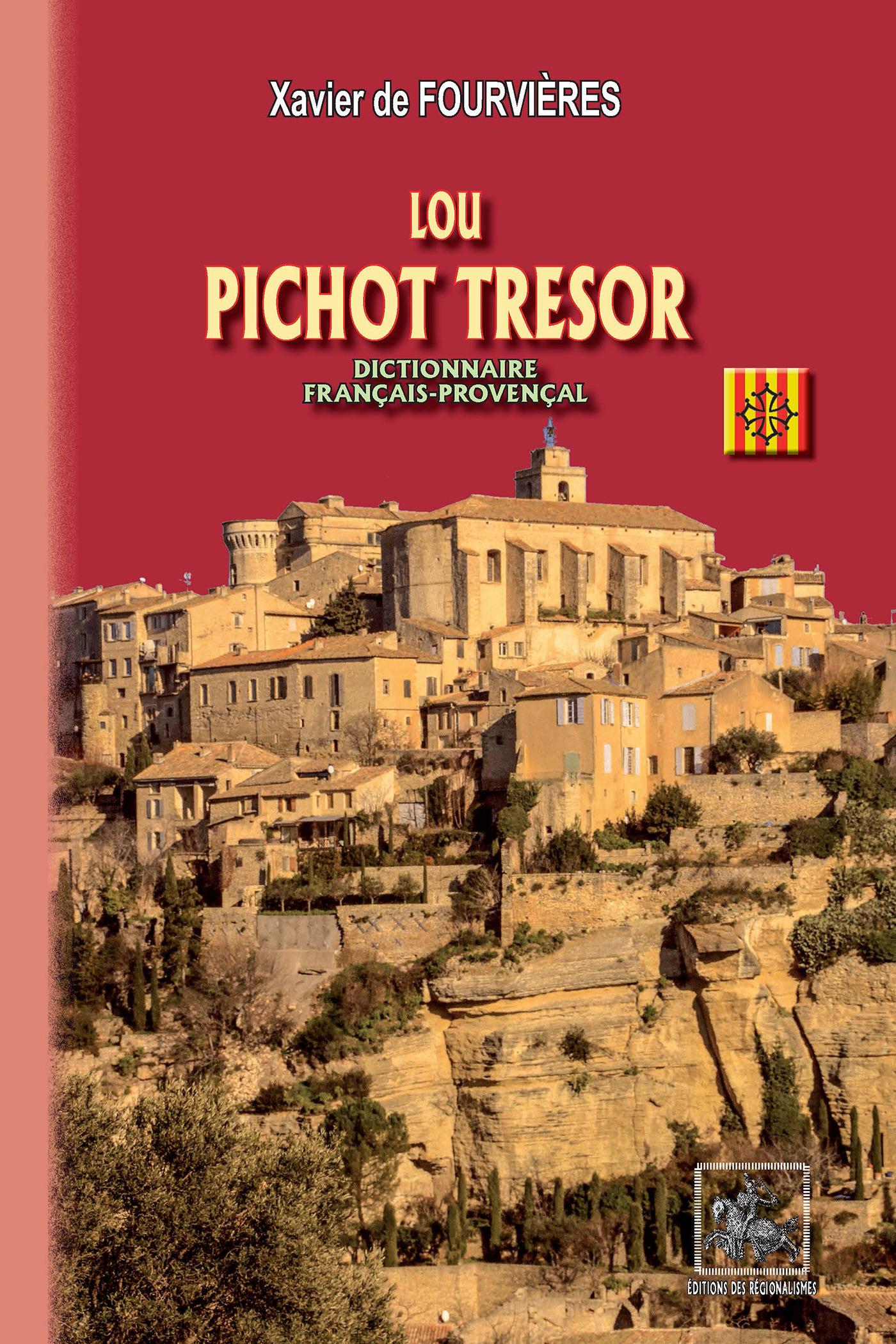 Lou Pichot Tresor (dictionnaire français-provençal)