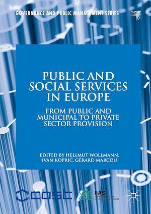 Public and Social Services in Europe  - Ivan Kopric  - Hellmut Wollmann  - Gérard Marcou