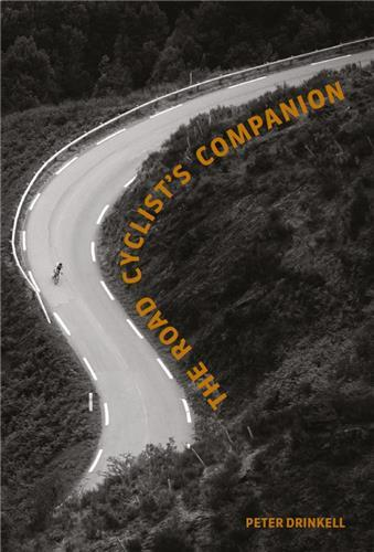 The road cyclist's companion (revised paperback edition) /anglais