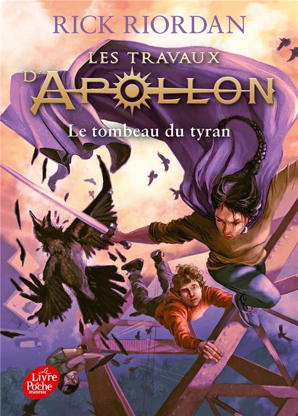 Les travaux d'Apollon T.4 ; le tombeau du tyran