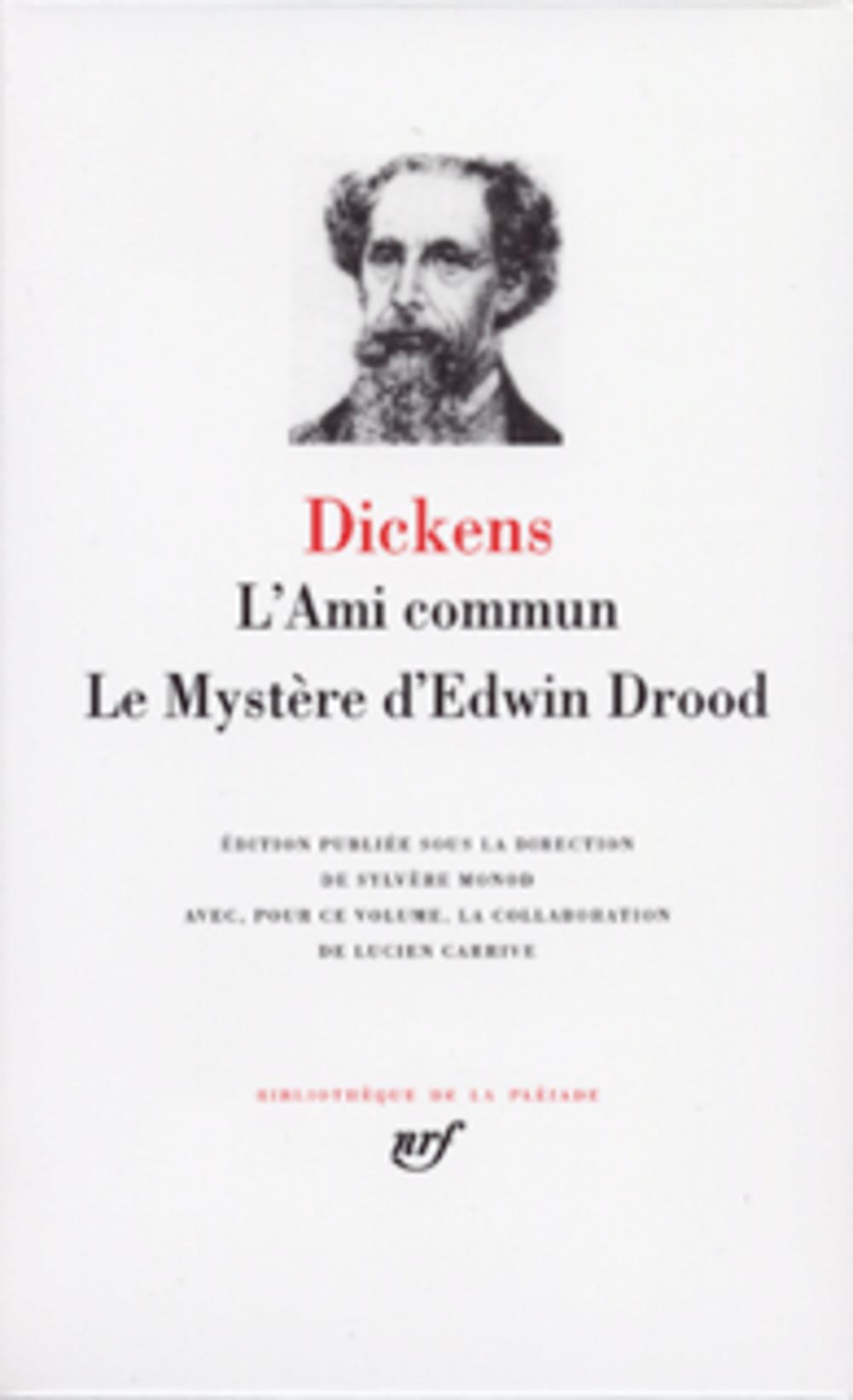 L'ami commun ; le mystère d'Edwin Drood