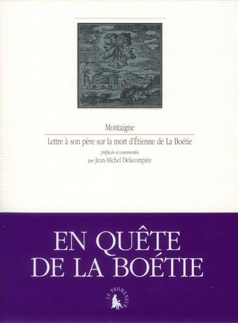 Lettre à son père sur la mort d'Etienne de la Boétie