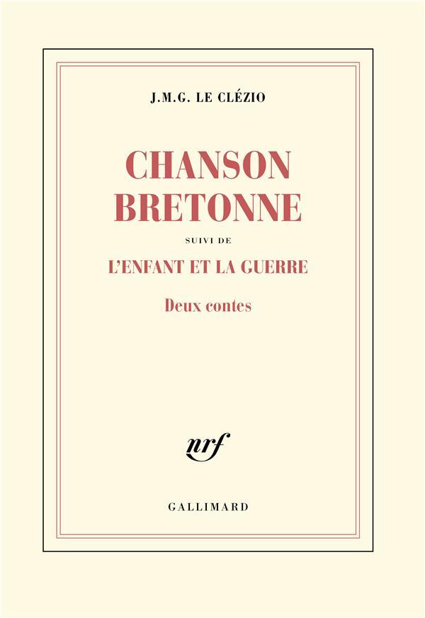 Chanson bretonne ; l'enfant et la guerre