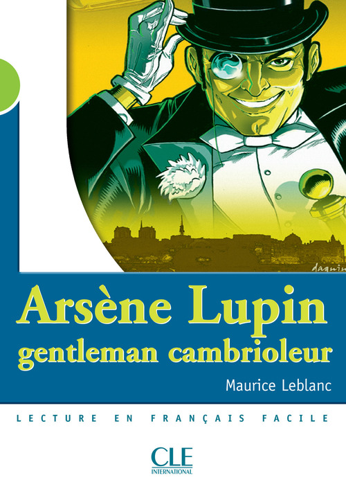 Arsène Lupin, gentleman cambrioleur - Niveau 2 - Lecture Mise en scène - Ebook