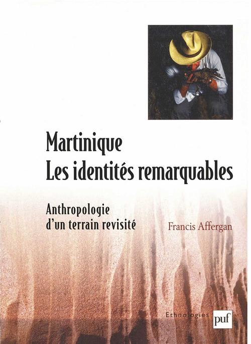 Martinique, les identités remarquables