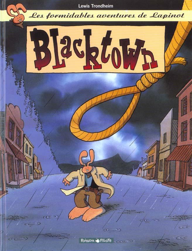 Les formidables aventures de Lapinot T.1 ; Blacktown