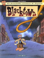 Couverture de Lapinot (Les Aventures Extraor - Les Formidables Aventures De Lapinot - Tome 1 - Blacktown