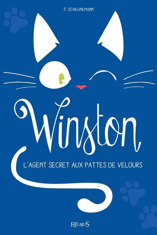 Winston T.2 ; Winston, l'agent secret aux pattes de velours