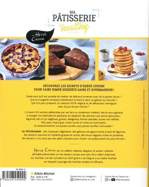 ma pâtisserie healthy ; 60 recettes saines et gourmandes
