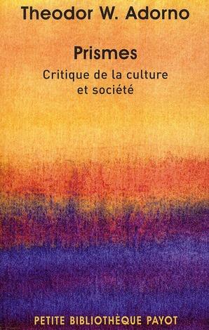 Prismes ; critique dela culture et société