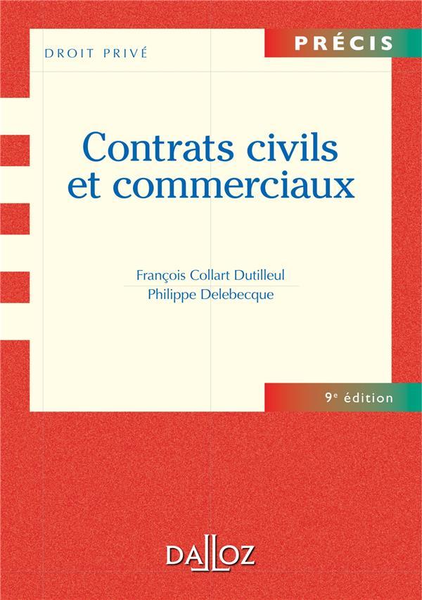 Contrats Civils Et Commerciaux (9e Edition)