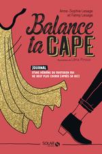 Vente Livre Numérique : Balance ta cape  - Anne-Sophie LESAGE - Fanny Lesage