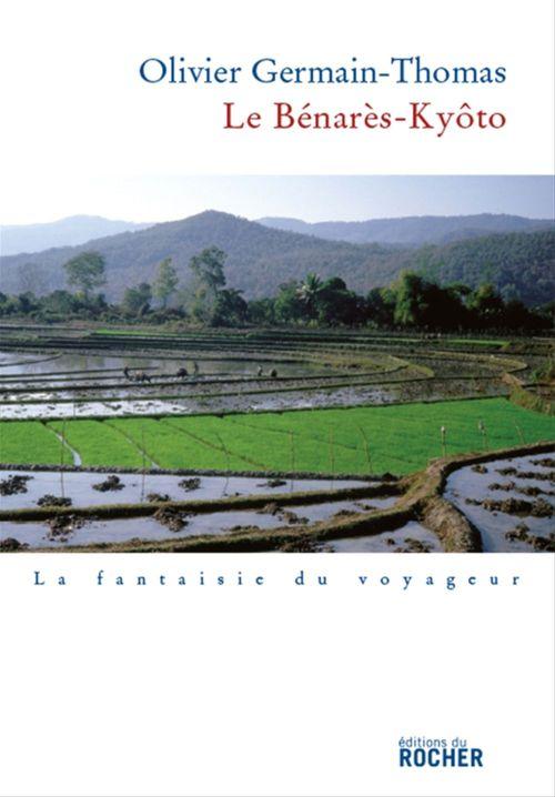 Le Bénarès-Kyôto